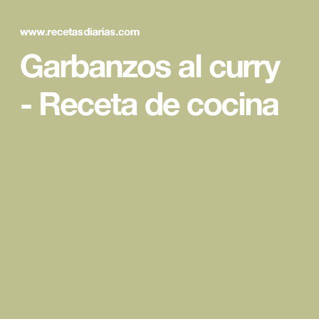 Garbanzos al curry - Receta de cocina