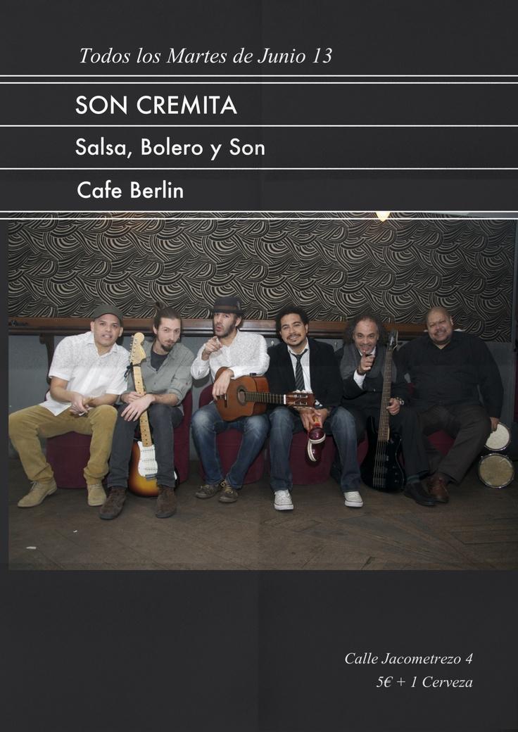 Madrid en Junio se llena de salsa con Son cremita en conciertos los martes en el café Berlin de Madrid