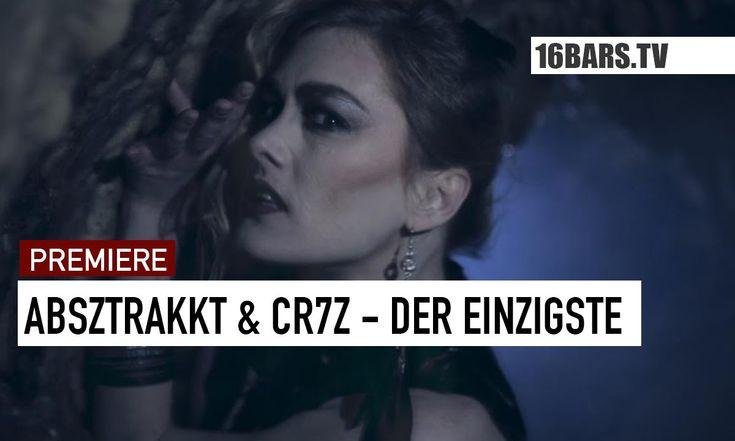 Absztrakkt & Cr7z - Der Einzigste (16BARS.TV PREMIERE)