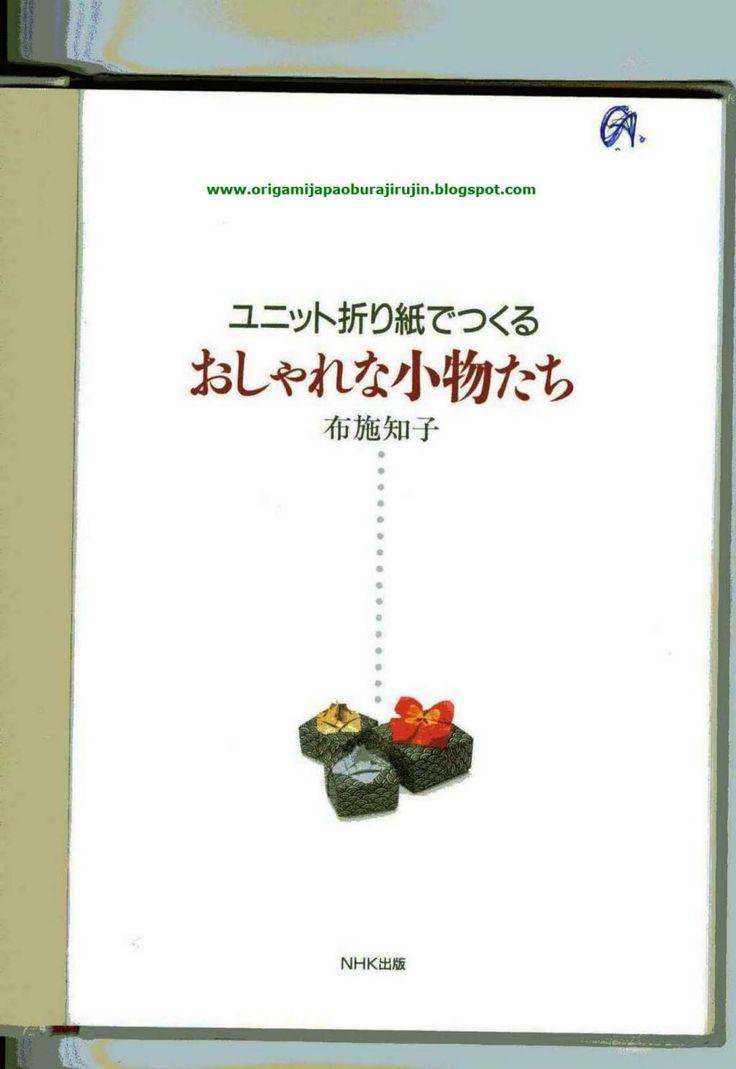 Tomoko fuse yunitto origami de tsukuru oshare na komonotachi (create stylish accessory)