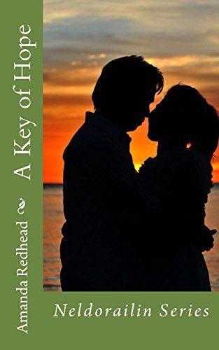 A Key of Hope (Neldorailin Series Book 1) by Amanda Redhead, http://www.amazon.co.uk/dp/B00QEF54MY/ref=cm_sw_r_pi_dp_3yJFub1BBZ6W7