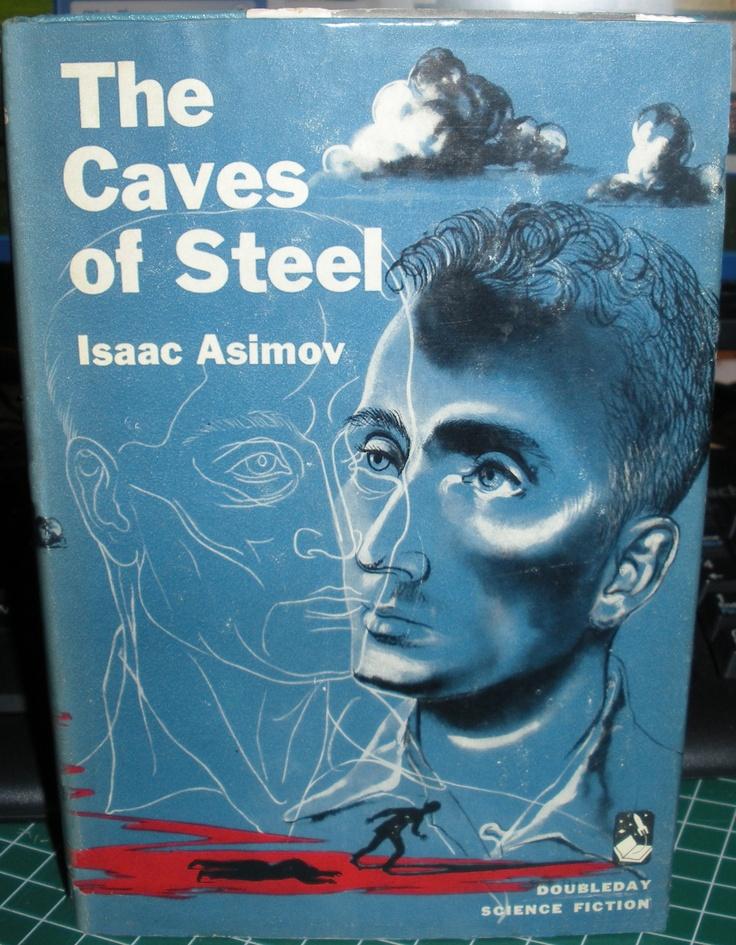 Isaac Asimov - The caves of Steel / Les cavernes d'acier.  Il fallait en choisir un mais la plupart des Asimov se consomment sans modération.  I had to chose one, but most of his books can be read without limitation.