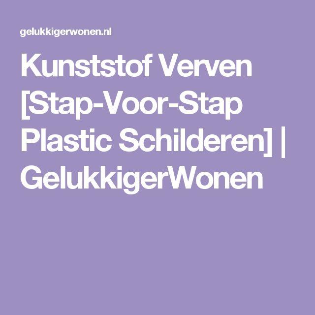 Kunststof Verven [Stap-Voor-Stap Plastic Schilderen] | GelukkigerWonen