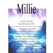 Millie name means strength or Industrious
