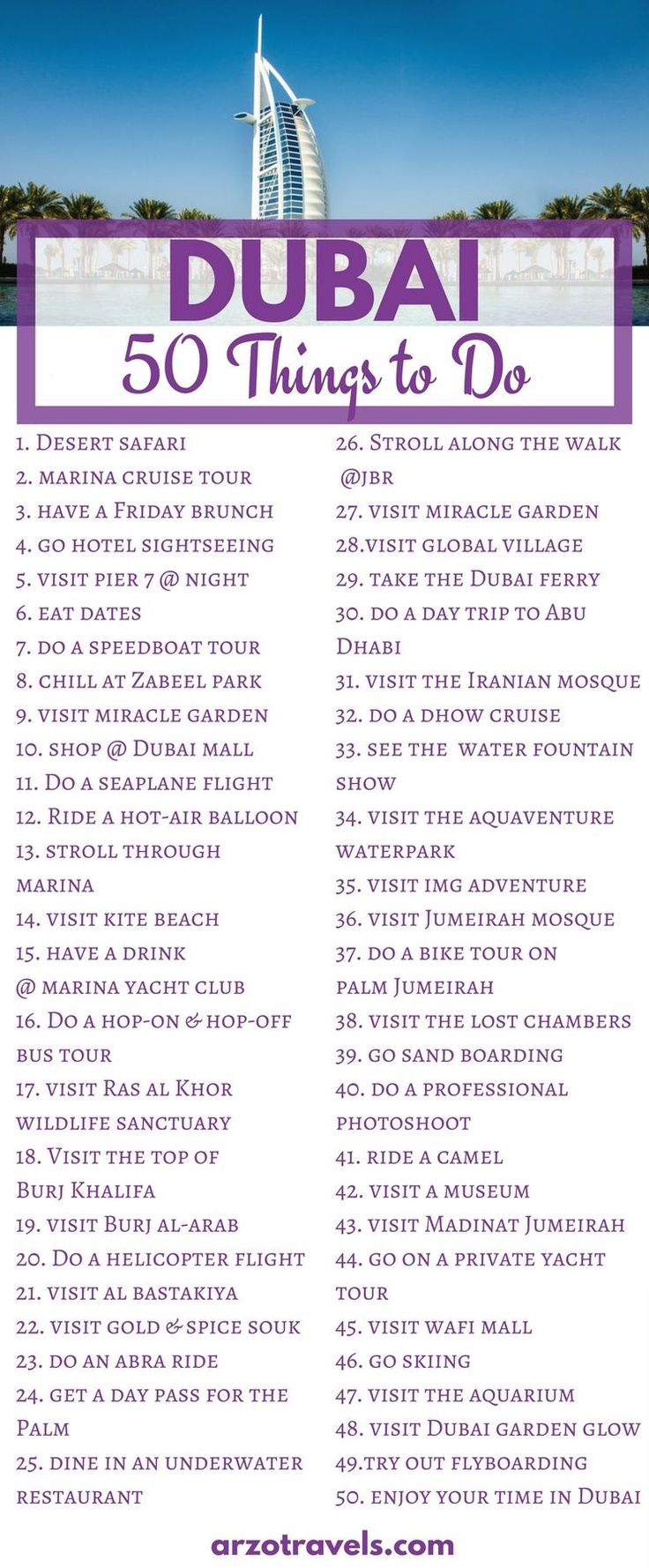 50 fun things to do in Dubai. Find ideas for activities- there are some great free activities as well as some for the luxurious travelers. United Arab Emirates, outdoor activities, top 50 things to experience in Dubai.