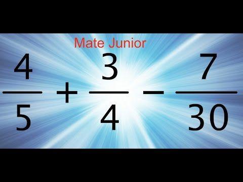 Como desarrollar la suma y resta de fracciones heterogeneas Sigueme en facebook y YouTube como Mate Junior