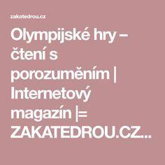 Olympijské hry – čtení s porozuměním | Internetový magazín |= ZAKATEDROU.CZ =|