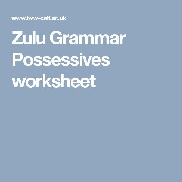 Zulu Grammar Possessives worksheet