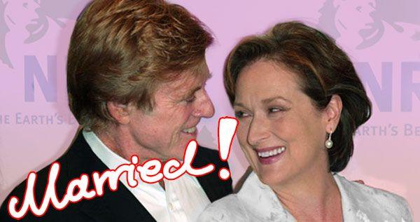 Meryl Streep Marries Robert Redford!