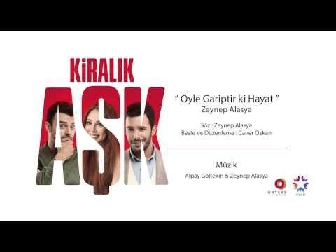 Zeynep Alasya - Öyle Gariptir ki Hayat - YouTube