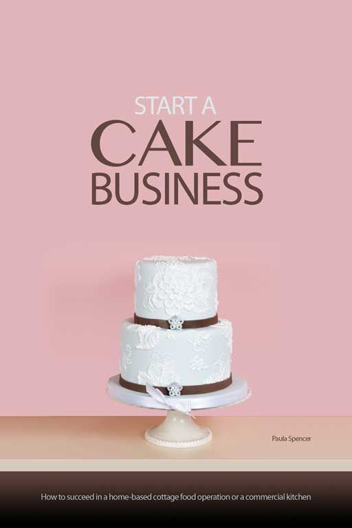 Start a Cake Business Today | Helpful ideas to get your cake business started