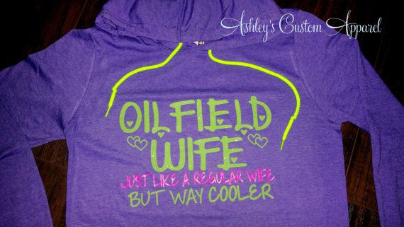 Oilfield Wife , Oilfield Wife Shirt  , Oilfield , Spoiled Oilfield Wife , Proud Oilfield Wife , Just Like You But Way Cooler ,  Lime Glitter