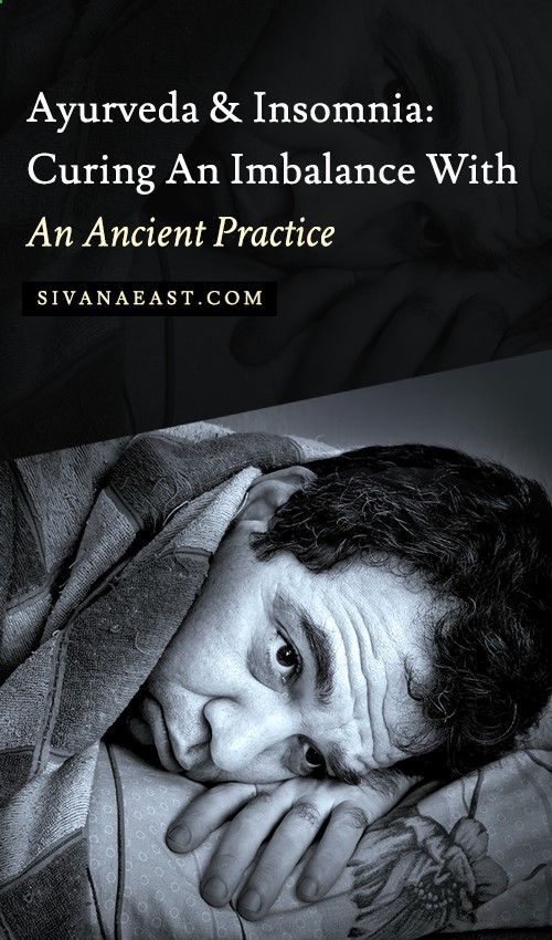 Ayurveda And Insomnia: Curing An Imbalance With An Ancient Practice