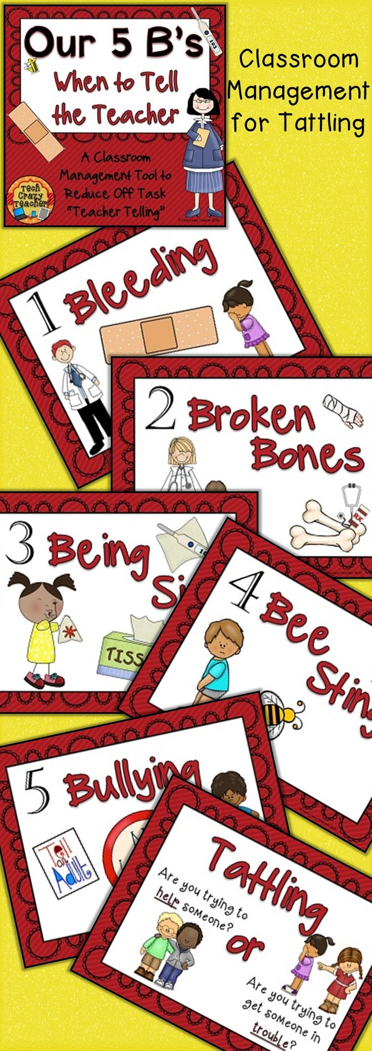 """Tired of your students running up and telling you every little thing? Trouble with tattling? Do you have students that need a Band-Aid for a teeny-tiny speck? Teach your students the 5 B's! The 5 B's is a classroom management tool meant to reduce off task """"teacher telling"""" and tattling. The 5 B's help your students know when it's appropriate to go to the teacher and what things a teacher needs to know about. $"""
