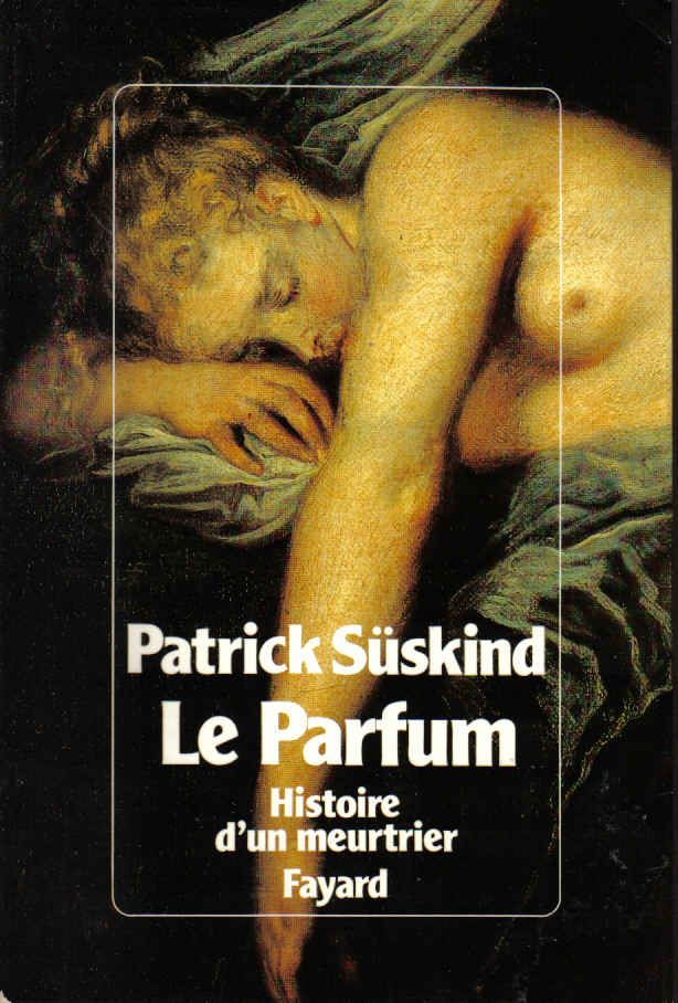 Le Parfum, Patrick Suskind