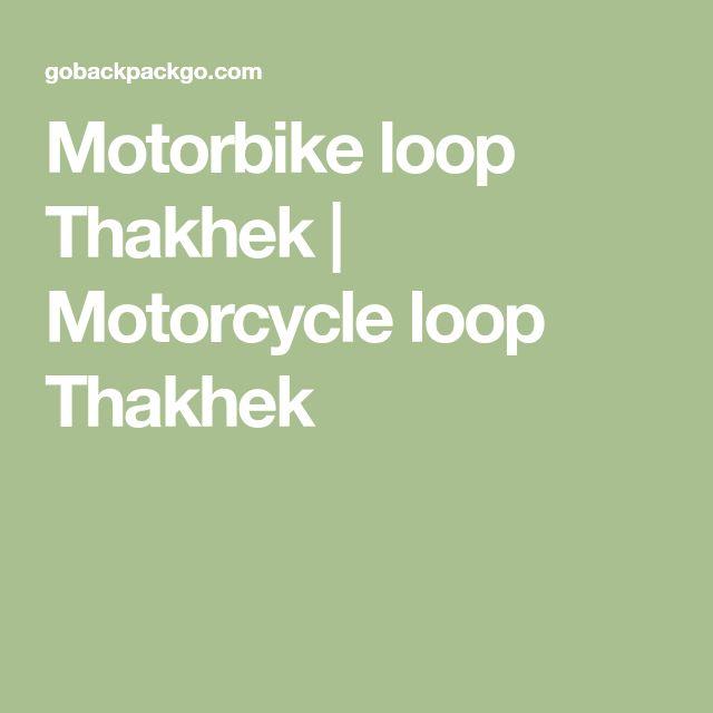Motorbike loop Thakhek | Motorcycle loop Thakhek