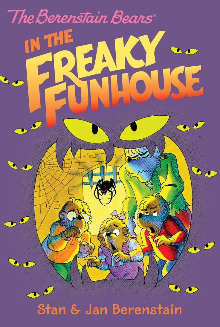 The Berenstain Bears in the Freaky Funhouse - This chapter book is now available from all eBook retailers