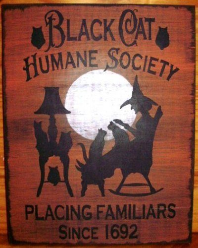 Black Cat Humane SocietyHalloween Witches, Halloween Decor, Folk Art, Wood Signs, Black Cats, Human Society, Cat Human, Art Painting, Halloween Signs
