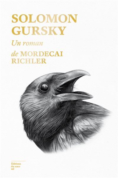 Solomon Gursky - Mordecai Richler - Librairie Mollat Bordeaux
