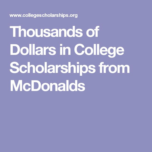 Thousands of Dollars in College Scholarships from McDonalds