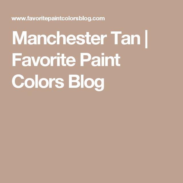 Manchester Tan   Favorite Paint Colors Blog