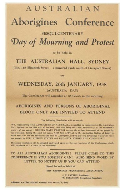 The Sesquicentenary and The Day of Mourning: Australia Day, 1938. From the Australia Day National Website: http://www.australiaday.org.au/australia-day/history/1938-the-sesquicentenary-and-the-day-of-mourning/