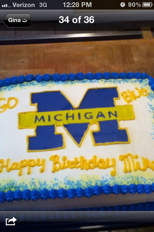 Michigan Wolverines Cake Go Blue Pinterest