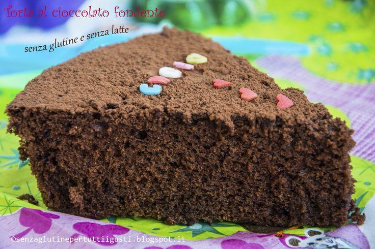 Senza glutine...per tutti i gusti!: Torta al cioccolato fondente senza glutine e senza...