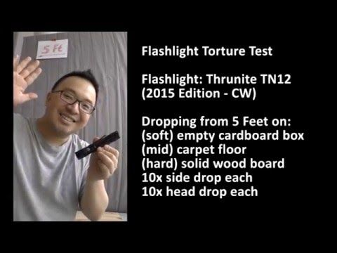 Thrunite TN12 (2015) CW Flashlight Dropping Torture Test - PASSED