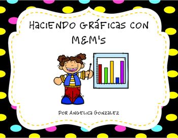 Hola!Have+your+students+make+a+pictograph+and+bar+graph+using+snack+size+bags+of+M&M's.The+first+page+has+students+make+a+tally+chart+of+the+color+of+M&M's+they+got,+a+bar+graph,+and+answer+4+questions+using+the+data+they+charted.The+second+page+has+them+make+their+own+pictograph.I+have+also+included+posters+that+explain+what+a+pictograph,+a+bar+graph,+and+tally+marks+are+used+for.+(I+have+2+versions+for+tally+marks-+marcas+de+conteo+&+cuentas+de+marcas.