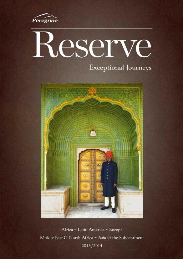 Peregrine Adventure - Reserve, Exceptional Journeys - 2013/14 Brochure