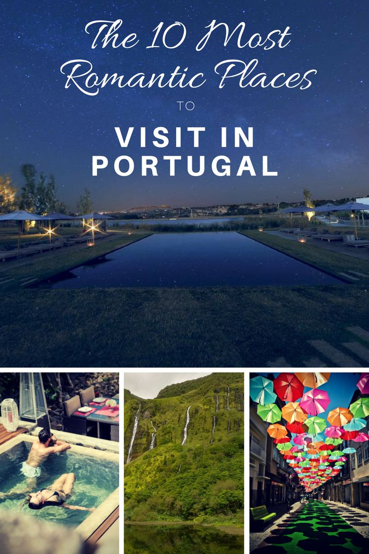 The 10 Most Romantic Places in #Portugal in 2017. Click to read the post :)