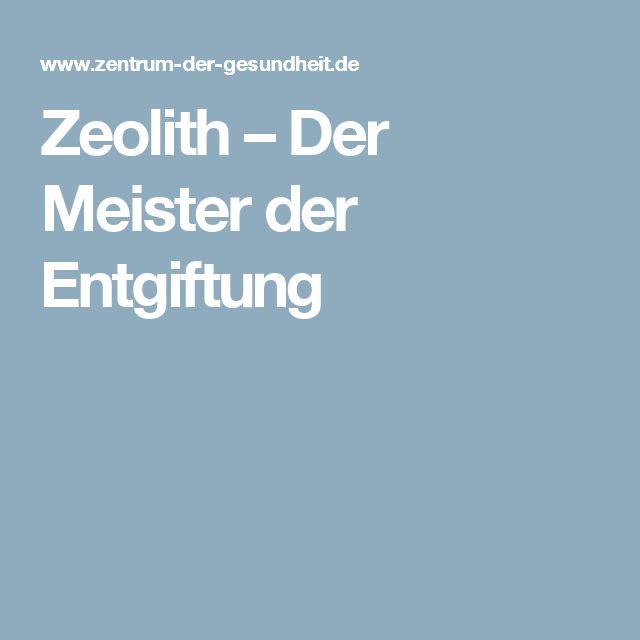 Zeolith – Der Meister der Entgiftung