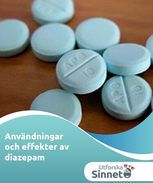 Användningar och effekter av diazepam  Diazepam, kanske mer känt som Valium, är ett läkemedel som tillhör familjen anxiolytika och lugnande medel. Man bör dock vara försiktig med detta preparat.
