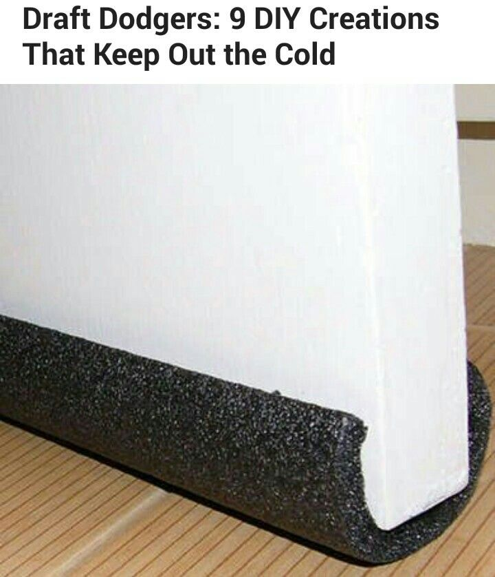This Is An Awesome Inexpensive Way Of Keeping Cold Out Or In.