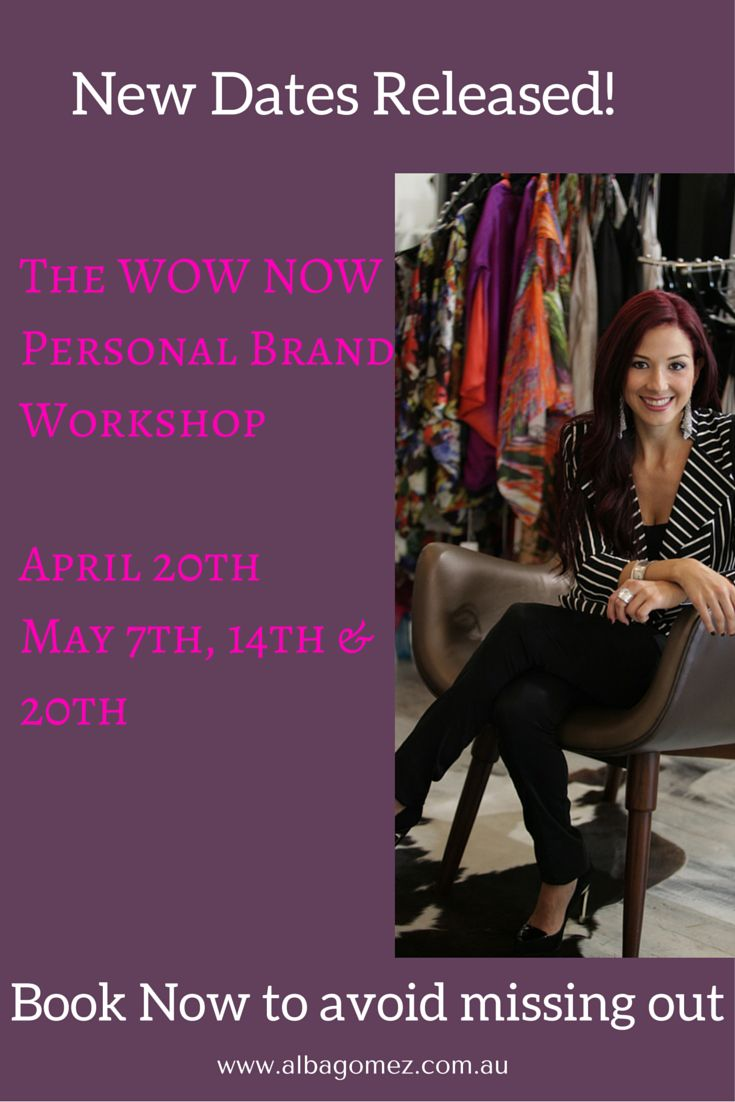 Are you a woman who lives in Perth? I would love you to join me! http://albagomez.com.au/the-wow-now-personal-brand-workshop-1