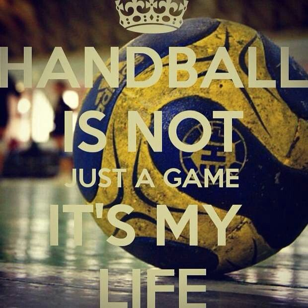 Handbal is not just a game its my life