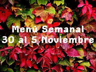 """Menús saludables para perder peso """"El Método de la Báscula"""": Menú semanal para adelgazar (30 Octubre al 5 Novie..."""