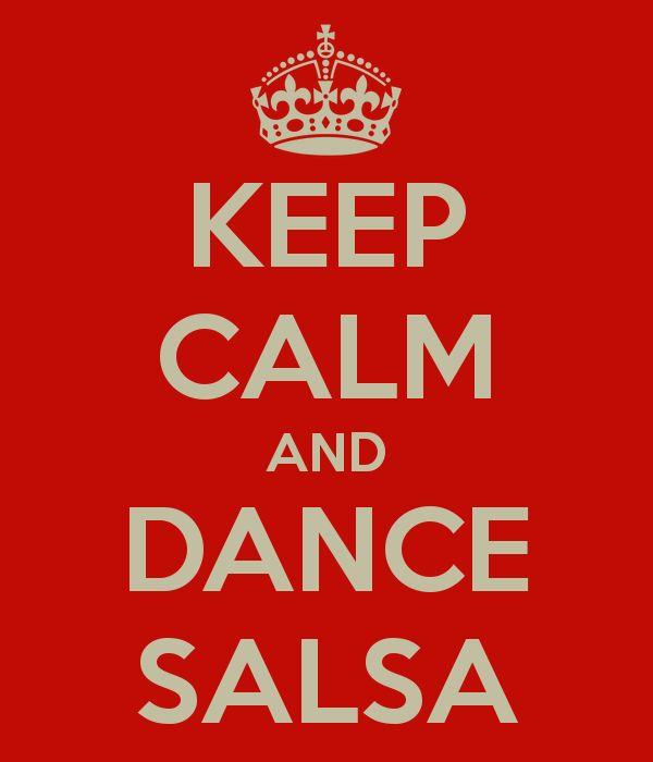 KEEP CALM AND DANCE SALSA