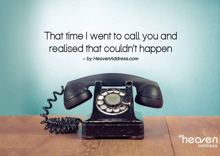 I wish I could call you