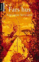 Seyfarth, Adelheid: Fars hus - brukt bok