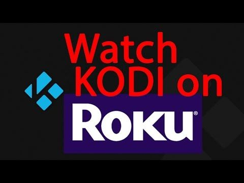 How to watch KODI on ROKU in less then 3 minutes. - YouTube