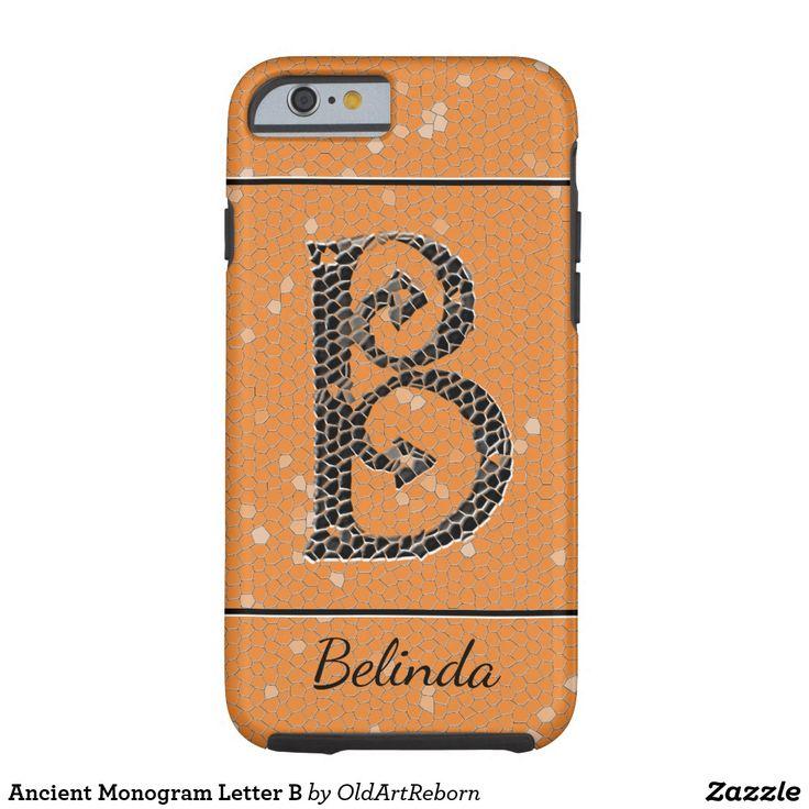 Ancient Monogram Letter B Tough iPhone 6 Case