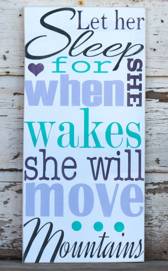 Let her sleep for she will move mountains hand painted and distressed wooden sign. Painted to match Pottery Barn Brooklyn bedding. Choose your own colors! AmberMooreDesigns, $39.99