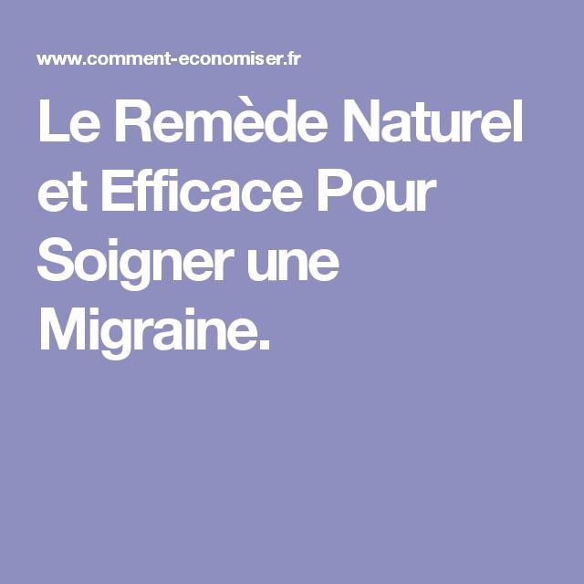 Le Remède Naturel et Efficace Pour Soigner une Migraine.