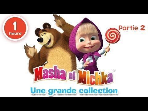 Masha et Michka - Une grande collection de dessins animés (Partie 2) 60 min pour enfants en Français - YouTube