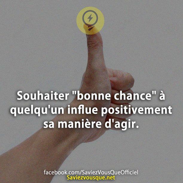 Souhaiter Bonne Chance à Quelquun Influe Positivement Sa