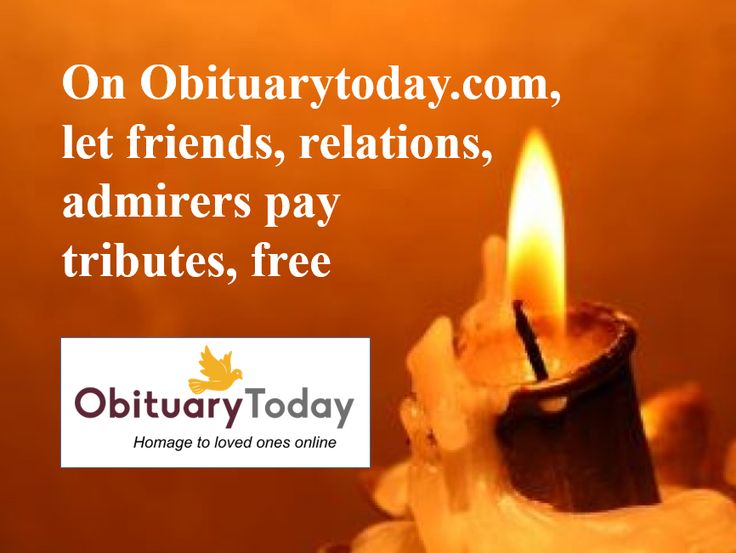 Post Free Online Obituary, Death Notice, Remembrance Details for your loved ones and pay tributes to family members, friends and relatives. Register Today.
