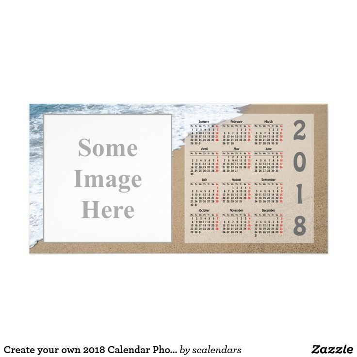 Create your own 2018 Calendar Photo Card