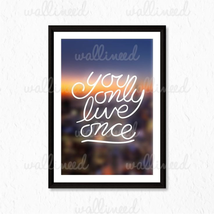 You Only Live Once Quote Canvas Print